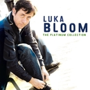 The Platinum Collection/Luka Bloom