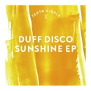 Sunshine EP/Duff Disco