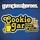 Cookie Jar (feat. The-Dream) (International)/Gym Class Heroes