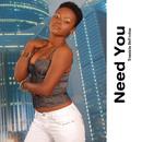 Need You/Tennicia De Freitas