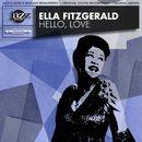 Hello, Love - Original 1960 Album - Digitally Remastered/Ella Fitzgerald