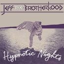Hypnotic Nights (Deluxe Version)/JEFF the Brotherhood