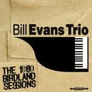 The 1960 Birdland Sessions/The Bill Evans Trio
