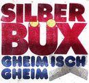 Gheim isch Gheim/Silberbüx