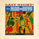Last Night! (Original 1961 Album - Digitally Remastered)/The Mar-Keys