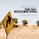 One Day / Reckoning Song/One Day Baby