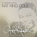 """The Signature Collection/Nat """"King"""" Cole"""