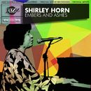 Embers and Ashes (Original 1961 Album - Digitally Remastered)/Shirley Horn