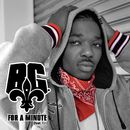 For A Minute (feat. T.I.)/B.G.