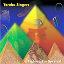 Fighting for Survival/Yoruba Singers