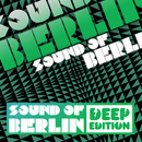 Sound of Berlin (Deep Edition Vol.1)/Sound of Berlin