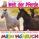 Dorit Wilhelm erklärt die Welt der Pferde/Dorit Wilhelm