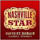 Must Be Doin' Somethin' Right [Nashville Star Season 5 - Episode 2]/David St. Romain