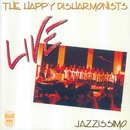Jazzissimo (Live)/The Happy Disharmonists