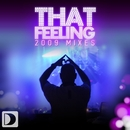 That Feeling [2009 Mixes]/DJ Chus presents The Groove Foundation