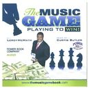 The Music Game: Playing to Win/Leroy McMath