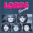 Stormy/The Lords