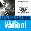 Le più belle canzoni di Ornella Vanoni/Ornella Vanoni