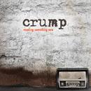 Needing Something New/Crump
