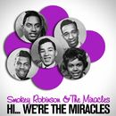 Hi... We're the Miracles (Original 1961 Album - Digitally Remastered)/Smokey Robinson & The Miracles