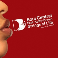 Strings Of Life (Stronger On My Own) [feat. Kathy Brown] [Danny Krivit Re-Edit]