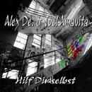Hilf Dir selbst/Alex De. & Joel Amavita