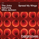 Spread My Wings/The Jinks feat. Mina Jackson