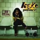 So Uncool/Keke Palmer