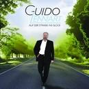 Auf der Strasse ins Glück/Guido Lennart