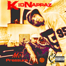 Mo'Pressure/Kidnappaz