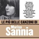 Le più belle canzoni di Marisa Sannia/Marisa Sannia