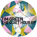 The Quiet Hour EP/Tim Green