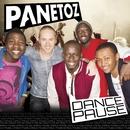 Dance Pause/Panetoz