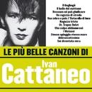 Le più belle canzoni di Ivan Cattaneo/Ivan Cattaneo