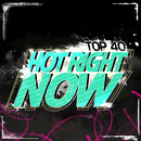 Hot Right Now/Top 40