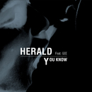 You Know (feat. Gee)/Herald