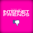 Internet Friends/Top 40