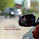 Pull Off the Road/Schorsch Hampel