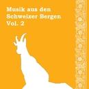 Musik aus den Schweizer Bergen (Vol. 2)/Bergsee Musikensemble