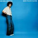 Mon Piano Danse (Remasterisé)/Michel Berger