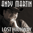 Lost Highway/Andy Martin