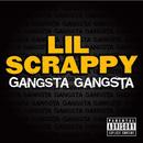 Gangsta Gangsta/Lil Scrappy
