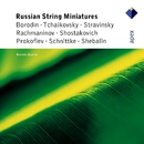Russian String Miniatures  -  APEX/Borodin Quartet