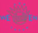God Ween Satan: The Oneness [Anniversary Edition]/Ween