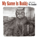 My Name Is Buddy/Ry Cooder