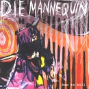 How To Kill/Die Mannequin