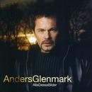 Alla dessa bilder/Anders Glenmark