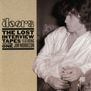 The Lost Interview Tapes Featuring Jim Morrison - Volume One/The Doors