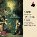 Bach, JS : Magnificat & Handel : Te Deum, 'Utrecht'/Nikolaus Harnoncourt