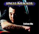 Follow Me (Mike Bradford Remix - No Conga)/Uncle Kracker